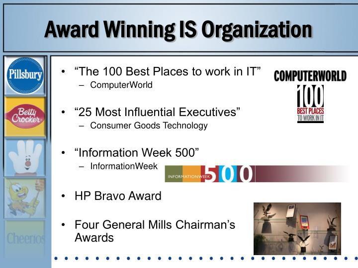 Award Winning IS Organization