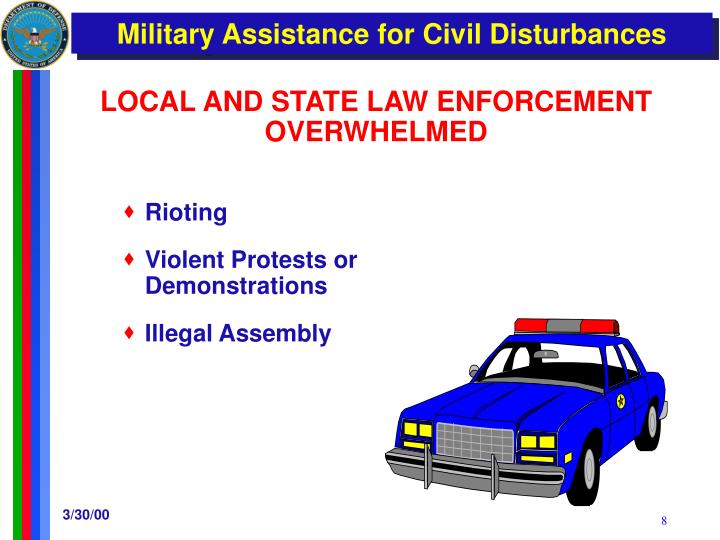 LOCAL AND STATE LAW ENFORCEMENT OVERWHELMED