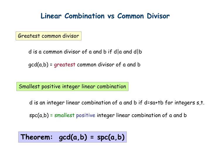 Linear Combination vs Common Divisor