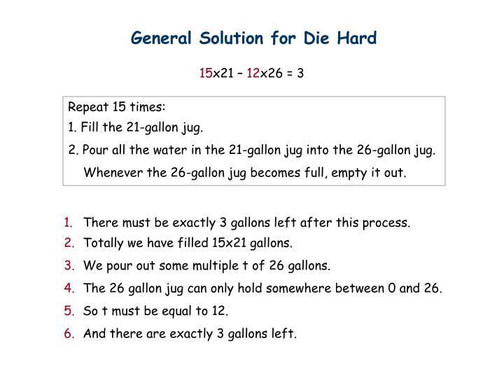General Solution for Die Hard