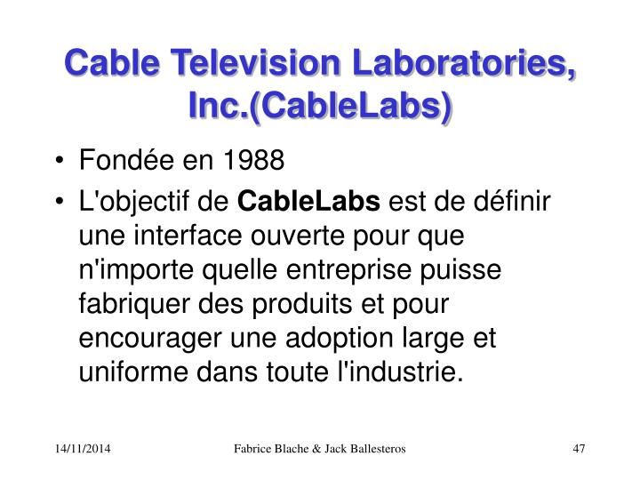 Cable Television Laboratories, Inc.(CableLabs)
