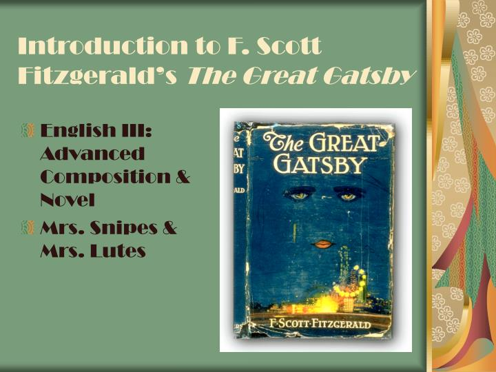 Introduction to f scott fitzgerald s the great gatsby