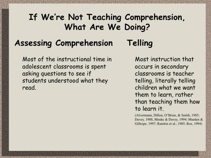 If we re not teaching comprehension what are we doing