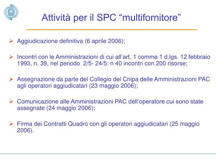 """Attività per il SPC """"multifornitore"""""""