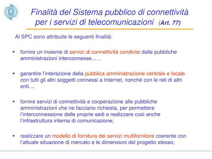 Finalità del Sistema pubblico di connettività per i servizi di telecomunicazioni