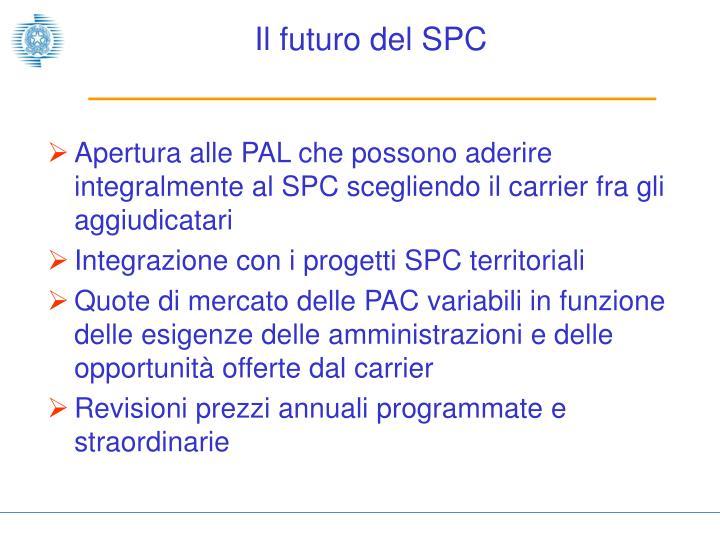 Il futuro del SPC