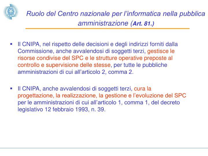 Ruolo del Centro nazionale per l'informatica nella pubblica amministrazione (