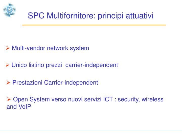 SPC Multifornitore: principi attuativi