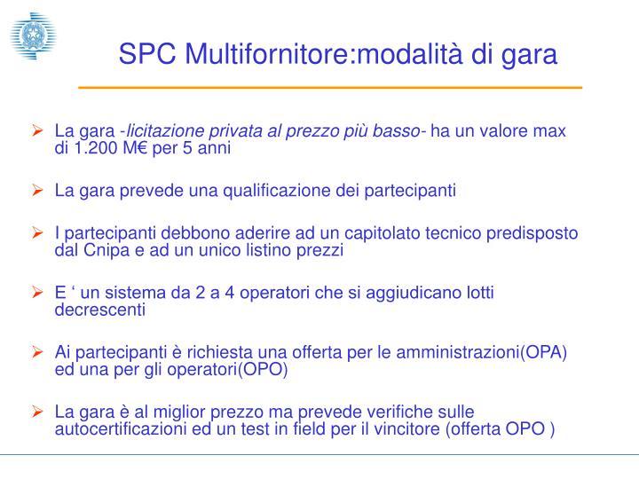 SPC Multifornitore:modalità di gara