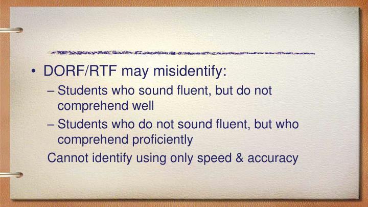 DORF/RTF may misidentify:
