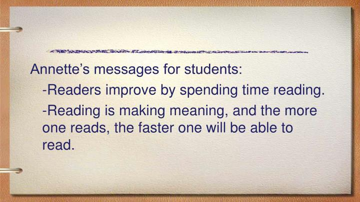 Annette's messages for students: