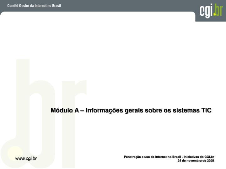 Módulo A – Informações gerais sobre os sistemas TIC