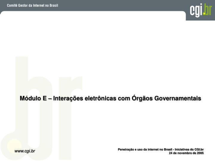Módulo E – Interações eletrônicas com Órgãos Governamentais