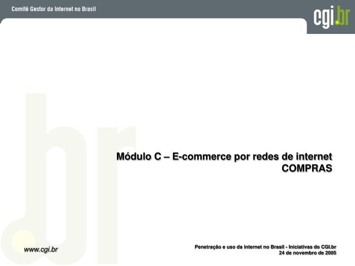 Módulo C – E-commerce por redes de internet