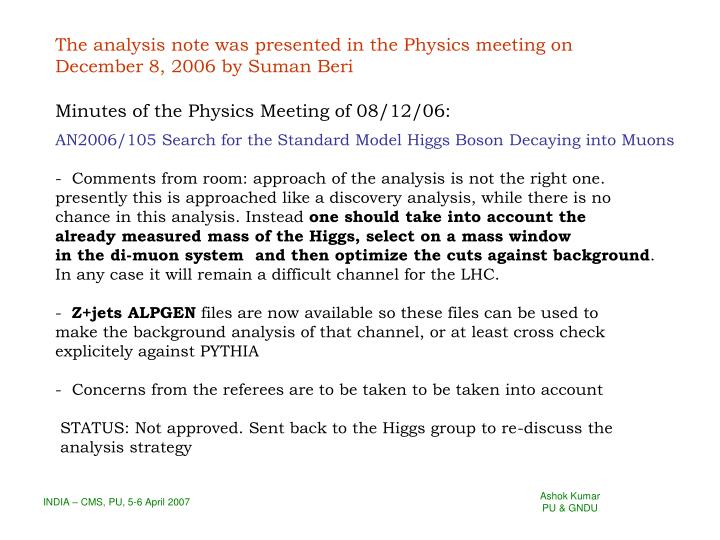 The analysis note was presented in the Physics meeting on