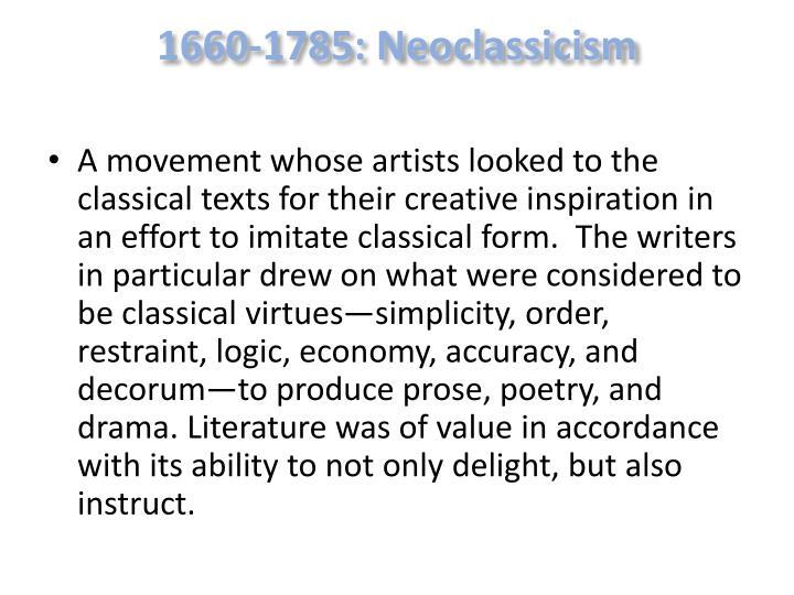 1660-1785: Neoclassicism