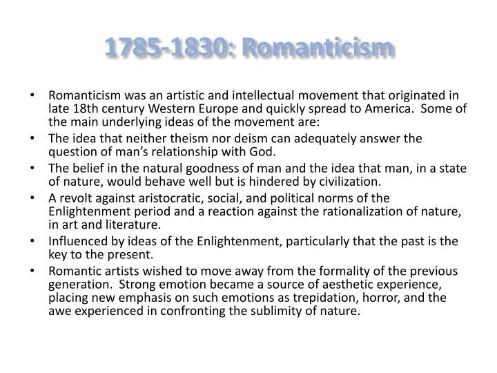 1785-1830: Romanticism