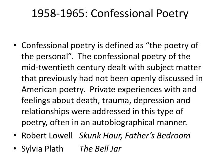 1958-1965: Confessional Poetry