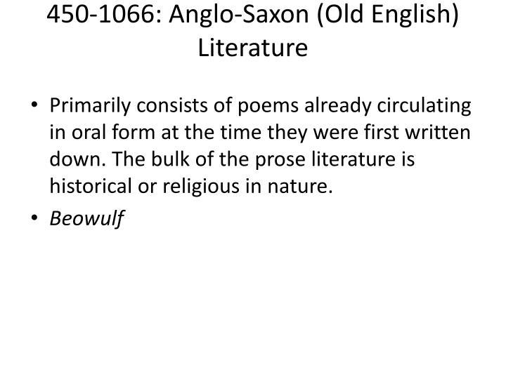 450-1066: Anglo-Saxon (Old English) Literature