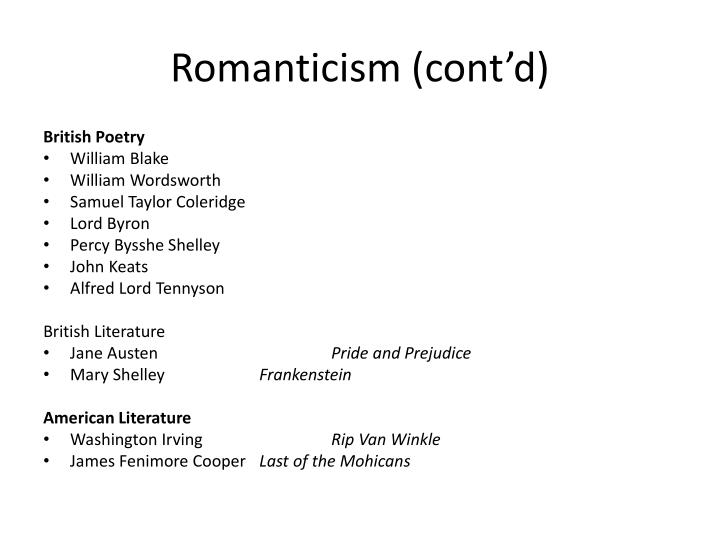 Romanticism (cont'd)