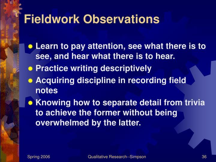 Fieldwork Observations
