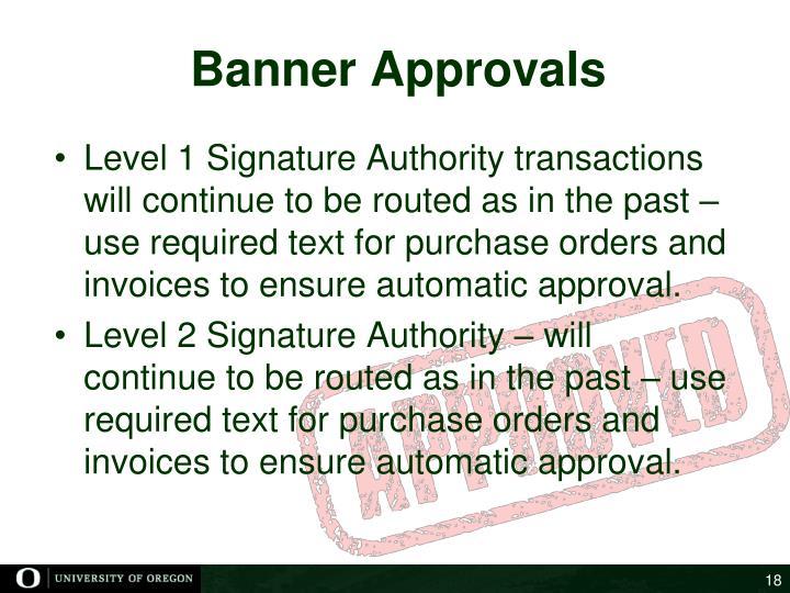Banner Approvals