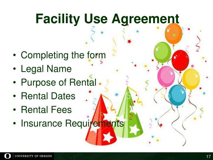 Facility Use Agreement