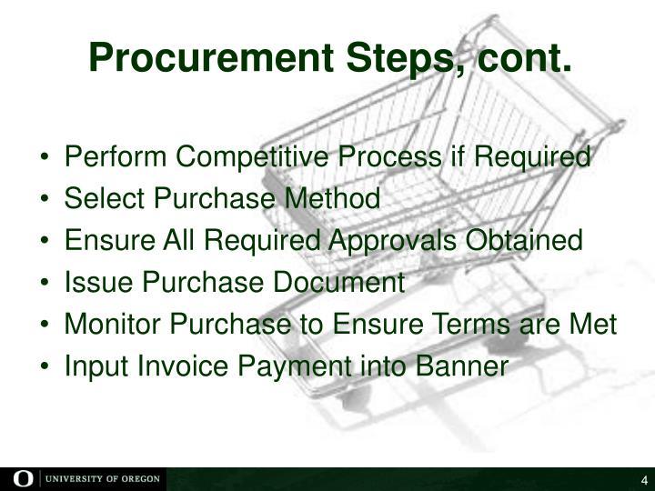 Procurement Steps, cont.