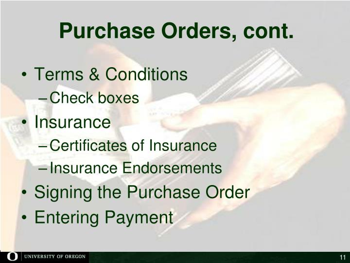Purchase Orders, cont.
