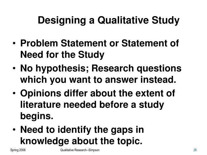 Designing a Qualitative Study
