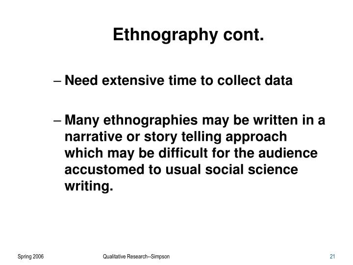 Ethnography cont.