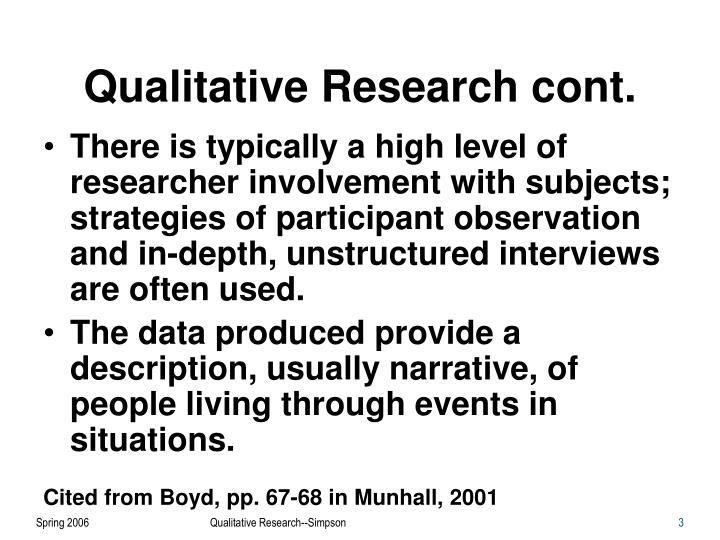 Qualitative Research cont.