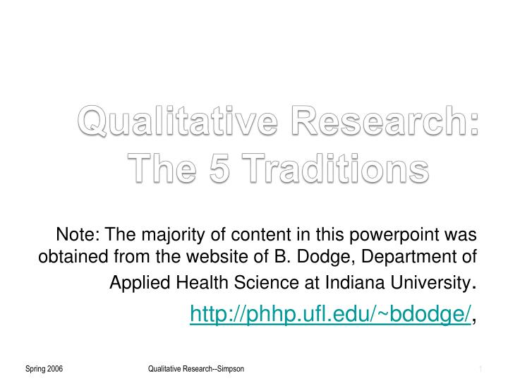 Qualitative Research: The 5 Traditions