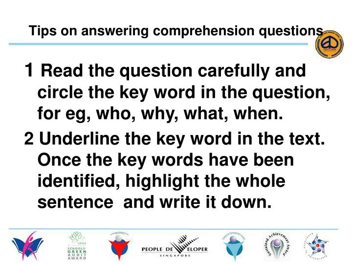 Tips on answering comprehension questions