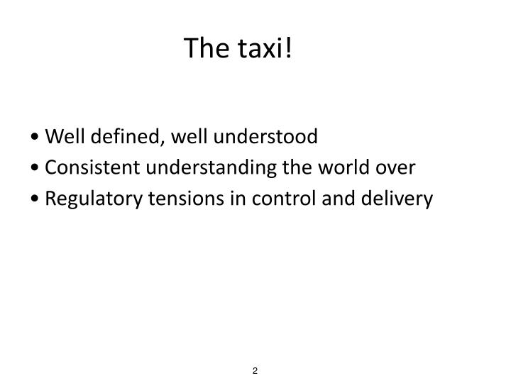 The taxi!