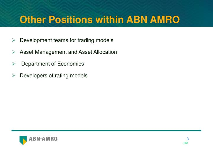 Other positions within abn amro