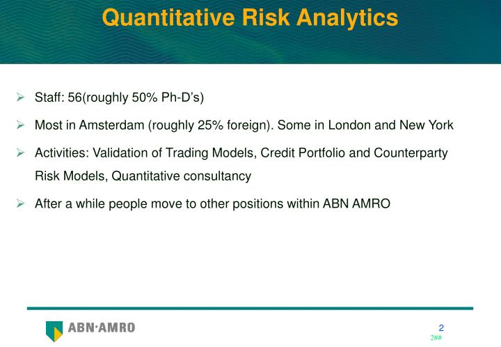 Quantitative risk analytics