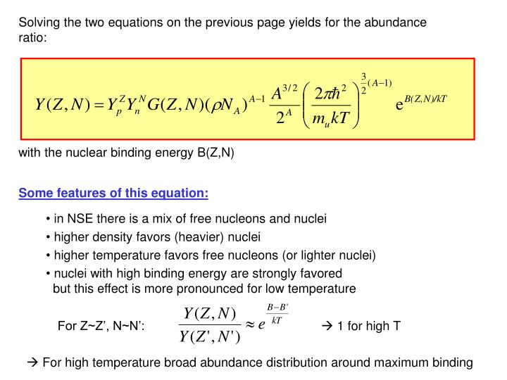 Solving the two equations on the previous page yields for the abundance