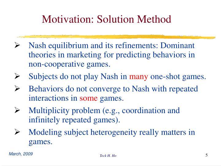 Motivation: Solution Method