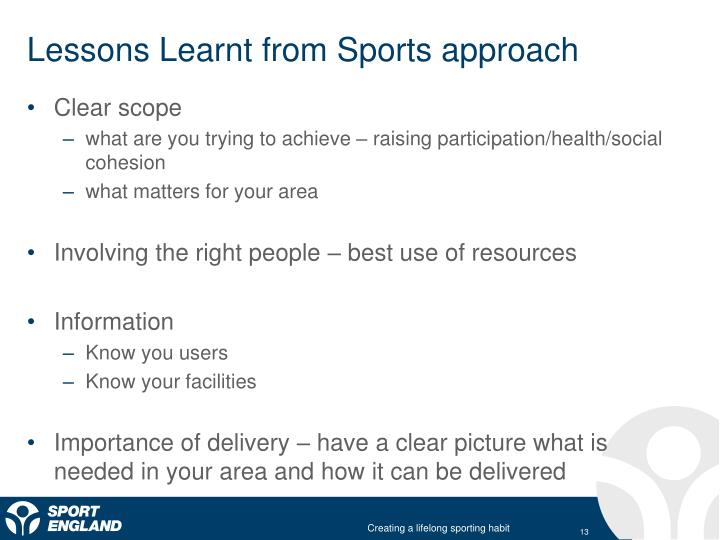 Lessons Learnt from Sports approach