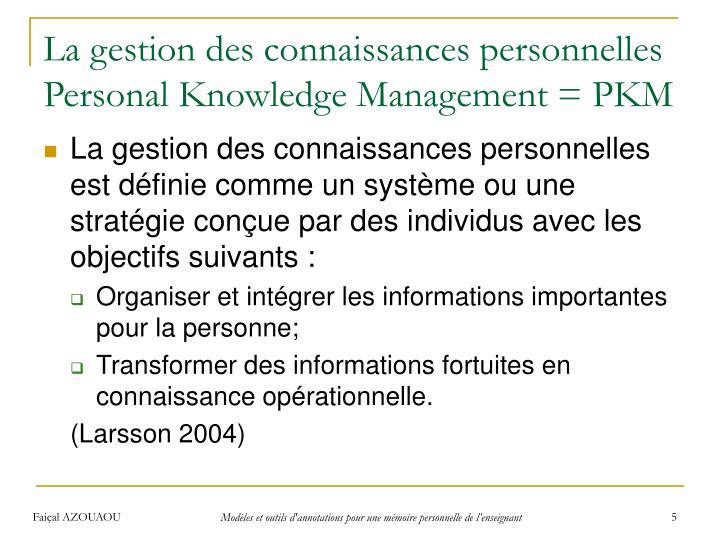 La gestion des connaissances personnelles Personal Knowledge Management = PKM
