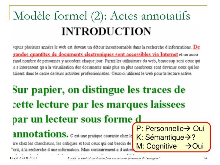Modèle formel (2): Actes annotatifs
