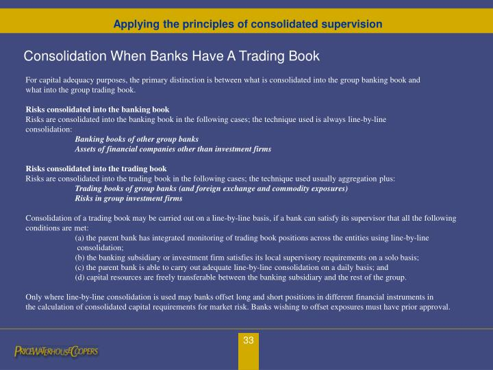 Consolidation When Banks Have A Trading Book