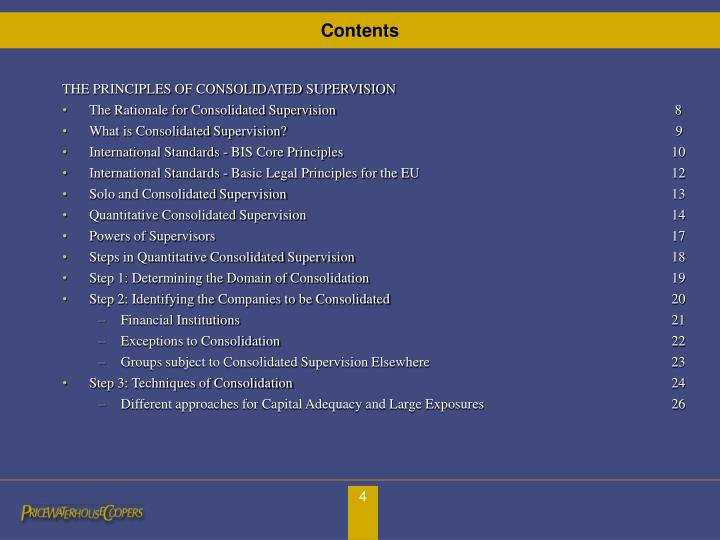 THE PRINCIPLES OF CONSOLIDATED SUPERVISION