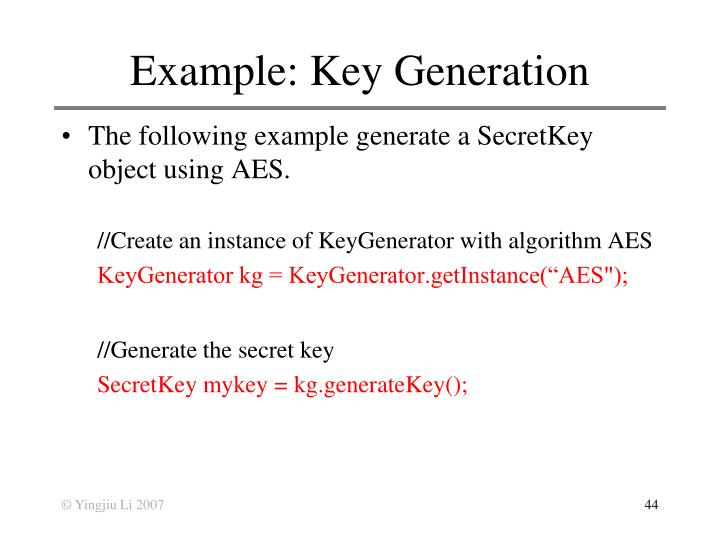 Example: Key Generation