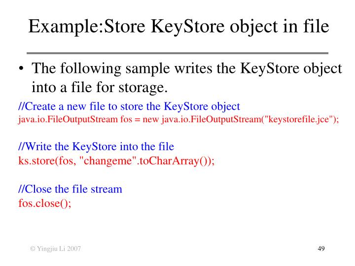 Example:Store KeyStore object in file