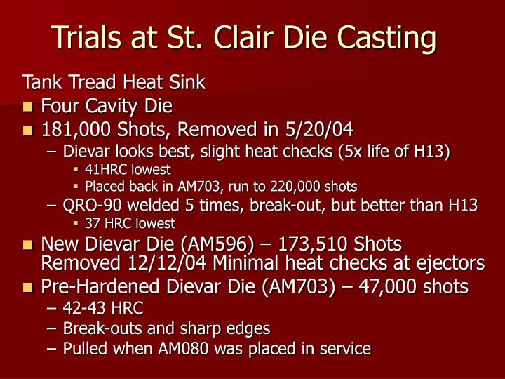 Trials at St. Clair Die Casting
