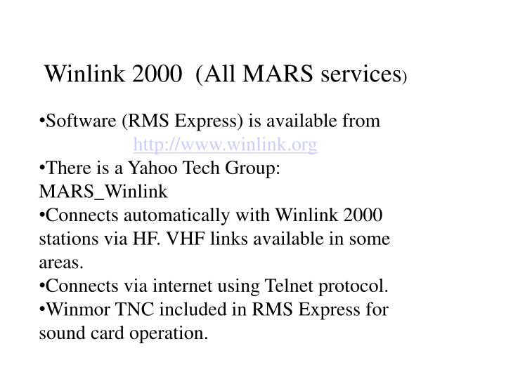 Winlink 2000  (All MARS services