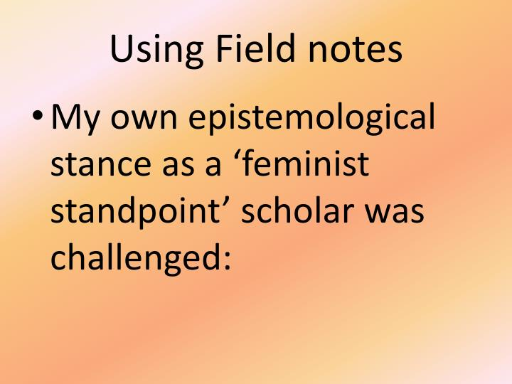 Using Field notes