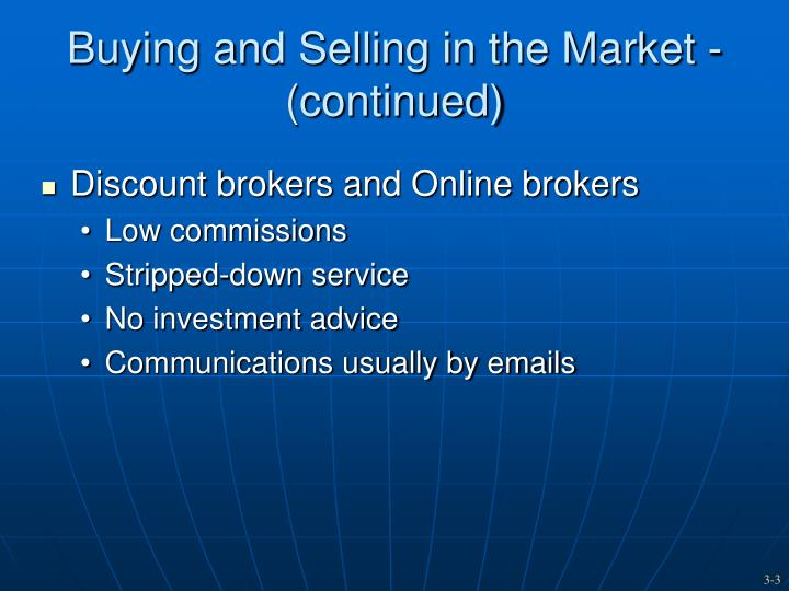 Buying and selling in the market continued